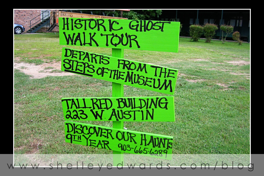Ghost Walk Sign - Yeeeehaw!  We're so there!